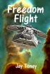 Freedom Flight by Jay Toney