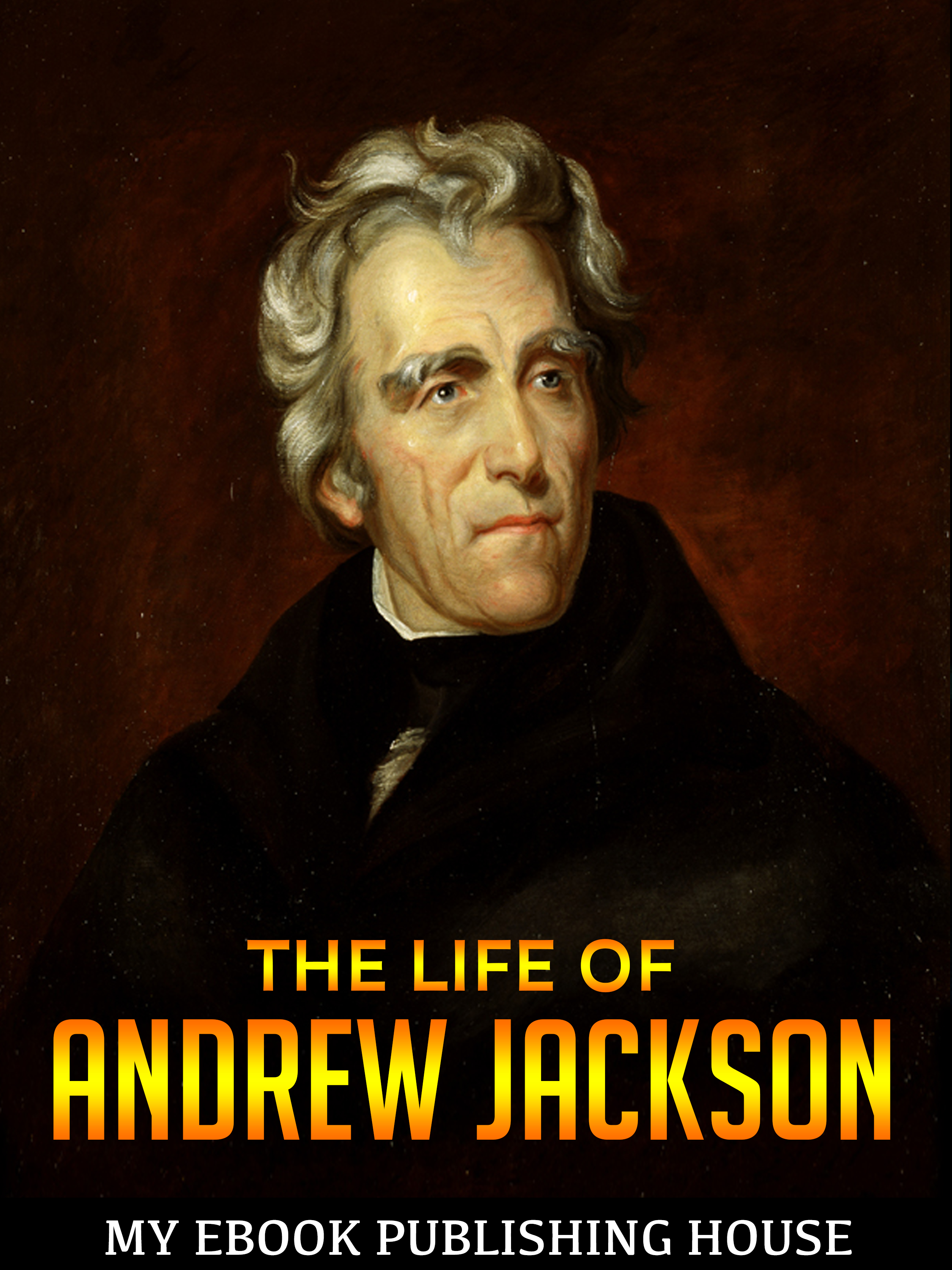 an analysis of the age of jackson a brief biography of andrew jackson 7th president of the united st Sean wilentz has penned an admirable brief biography of andrew jackson this thin volume is part of the american presidents series of books they are brief and accessible to a larger readership.