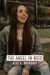 The Angel in Need by Alex X. Bradbury