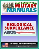 Progressive Management - 21st Century U.S. Military Manuals: Multiservice Tactics, Techniques, and Procedures for Biological Surveillance Field Manual - FM 3-11.86 (Value-Added Professional Format Series)