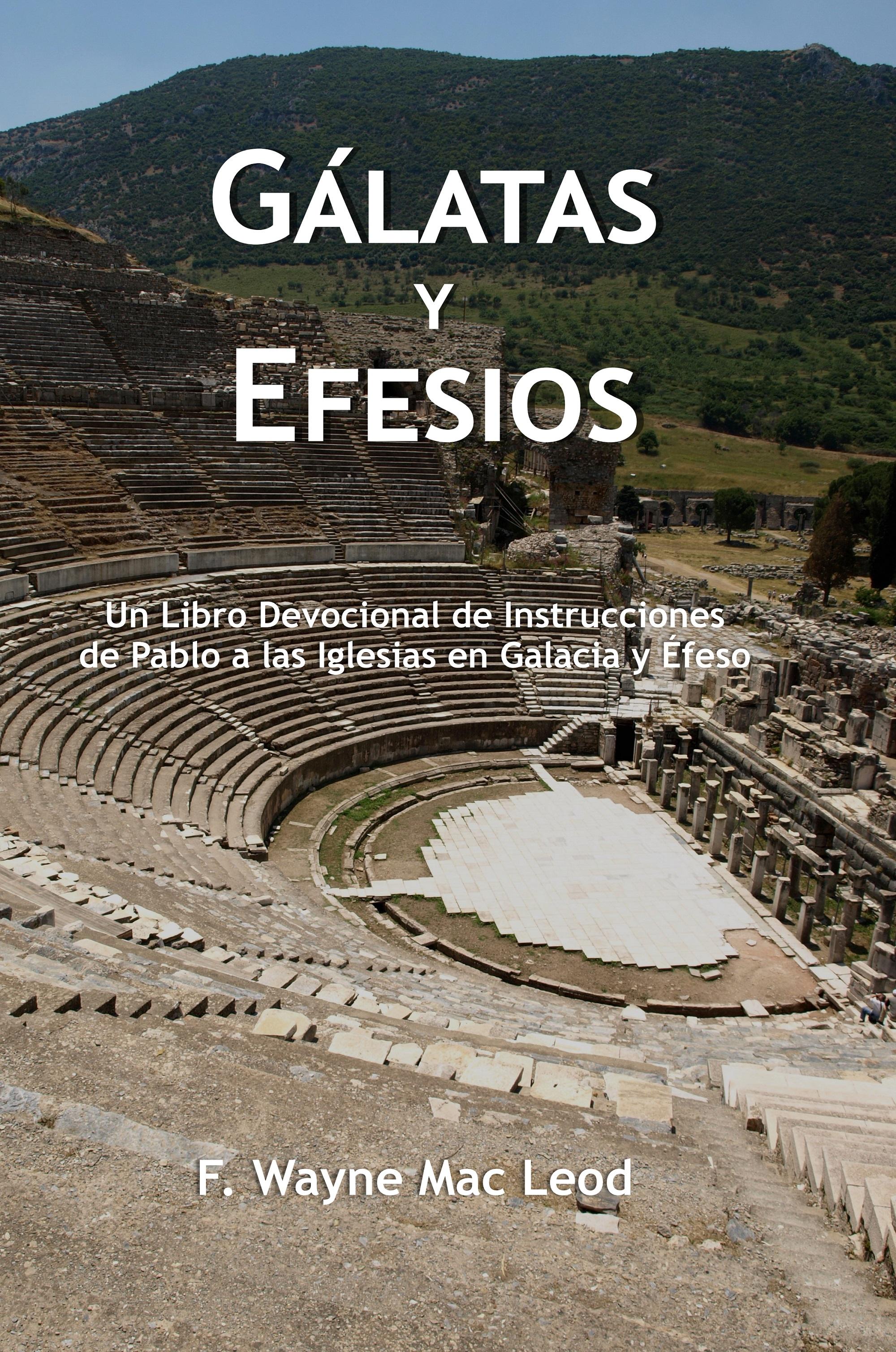 Gálatas y Efesios, an Ebook by F  Wayne Mac Leod