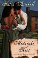 Haley Whitehall - Midnight Kiss