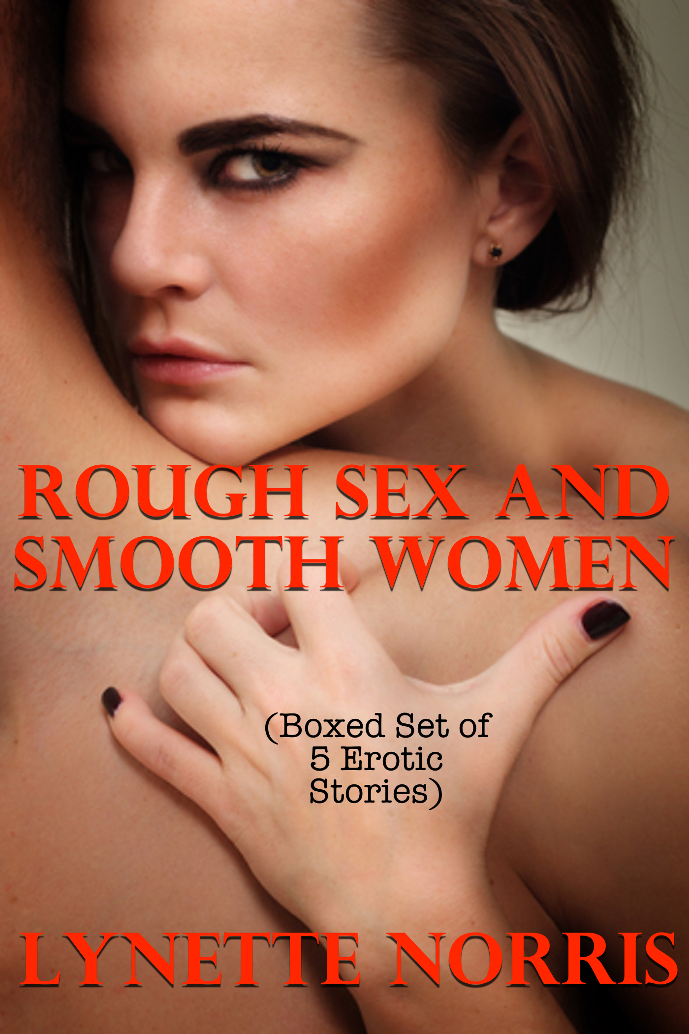 Rough Sex And Smooth Women Boxed Set Of 5 Erotic Stories