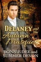 Bonnie Dee & Summer Devon - Delaney and the Autumn Masque