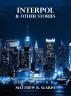 Interpol & Other Stories by Matthew Scarpa