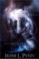 Irene L. Pynn - From Light to Dark