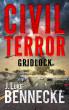 Civil Terror: Gridlock by J. Luke Bennecke