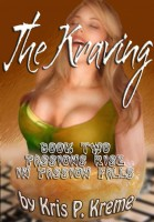 Kris Kreme - The Kraving - Book Two - Passions Rise in Passion Falls