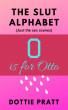 O is for Otto by Dottie Pratt
