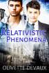 Relativistic Phenomena by Olivette Devaux