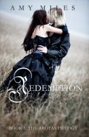 Amy Miles - Redemption, Book III of the Arotas Trilogy