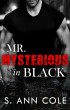 Mr. Mysterious in Black by S. Ann Cole