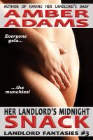 Amber Adams - Her Landlord's Midnight Snack (Older Man Fantasies)
