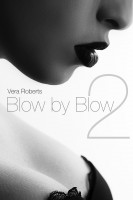 Vera Roberts - Blow by Blow II (Diary of a Call Girl)