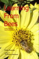 Cover for 'Learning From Bees: a philosophy of natural beekeeping'