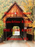 Sharon K. Garner - Lunchtime Reads: Romance 2, The Love Knot