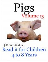 J. R. Whittaker - Pigs (Read it book for Children 4 to 8 years)