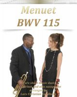 Pure Sheet Music - Menuet BWV 115 Pure sheet music duet for clarinet and alto saxophone arranged by Lars Christian Lundholm