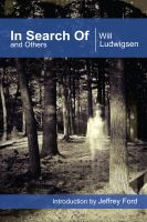 Will Ludwigsen - In Search Of and Others