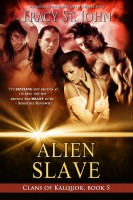 Tracy St. John - Alien Slave