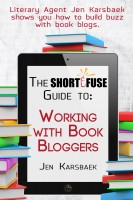 the short fuse guide to working with book bloggers short fuse guides 3