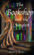 The Bookshop and the Junglest by Robert Perrine