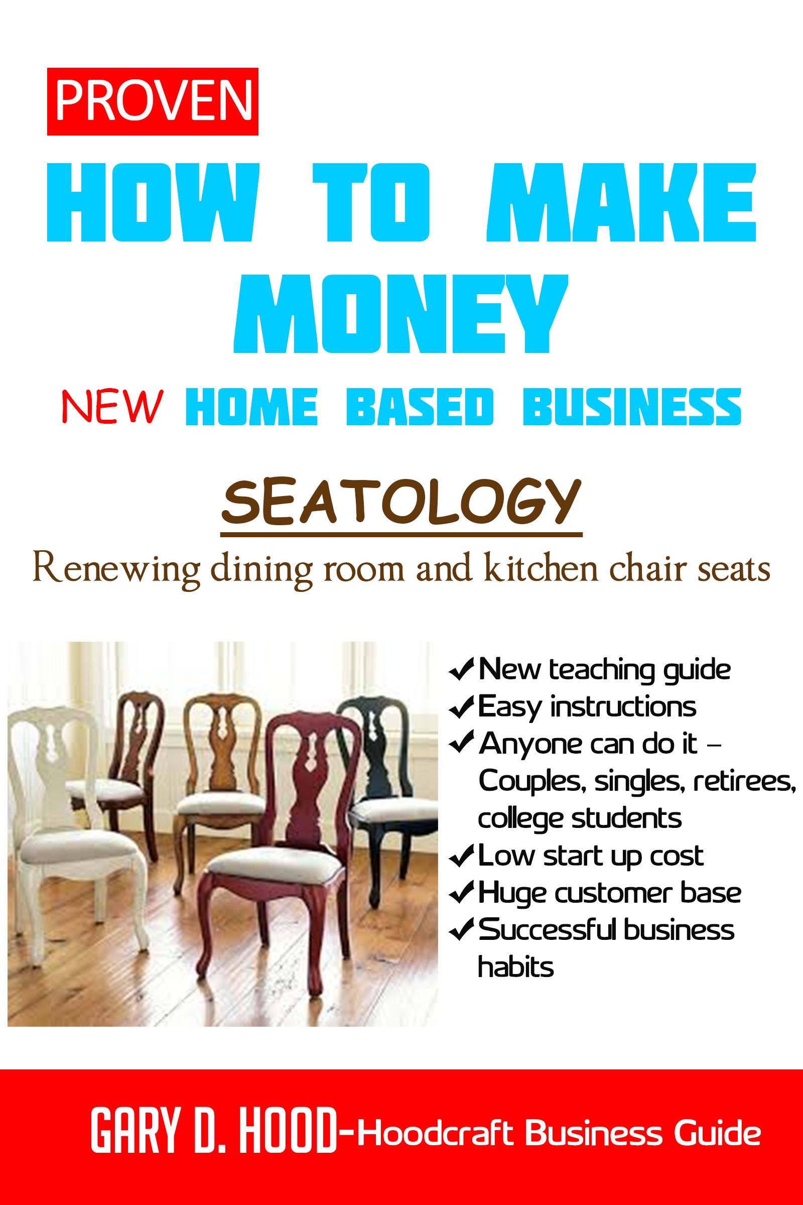 Smashwords – Proven: How to Make Money - Seatology - New Home Based ...
