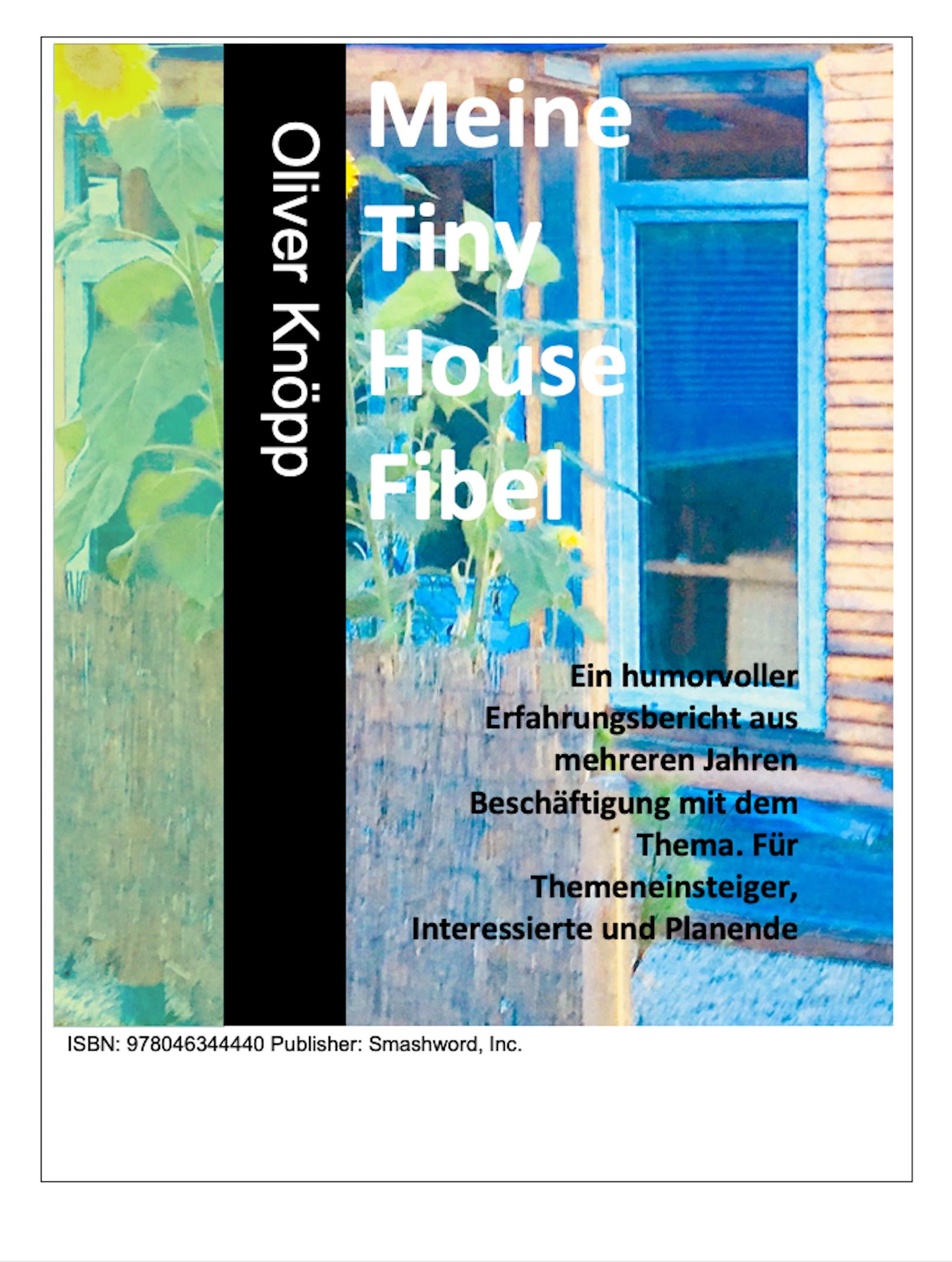 Smashwords Meine Tiny House Fibel A Book By Oliver Knoepp