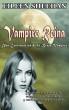Vampiro Reina; Una Continuación de la Bruja Vampiro (Libro dos) by Eileen Sheehan