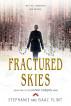 Fractured Skies by Stephanie Flint & Isaac Flint
