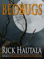 Rick Hautala - Bedbugs