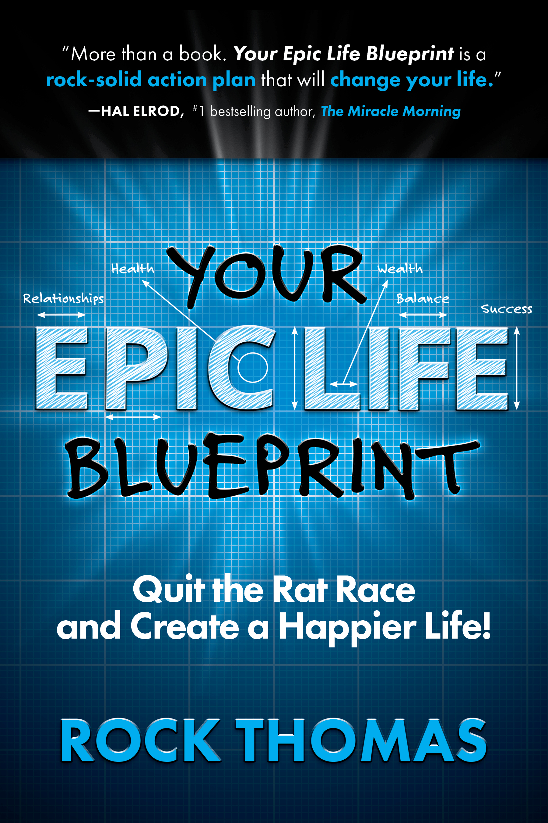 Smashwords your epic life blueprint quit the rat race and create your epic life blueprint quit the rat race and create a happier life malvernweather Images
