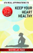 676 Real Affirmations to Keep Your Heart Healthy by Nicholas Mag