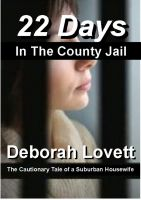 Cover for '22 Days in the County Jail'