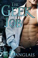 Eve Langlais - The Geek Job