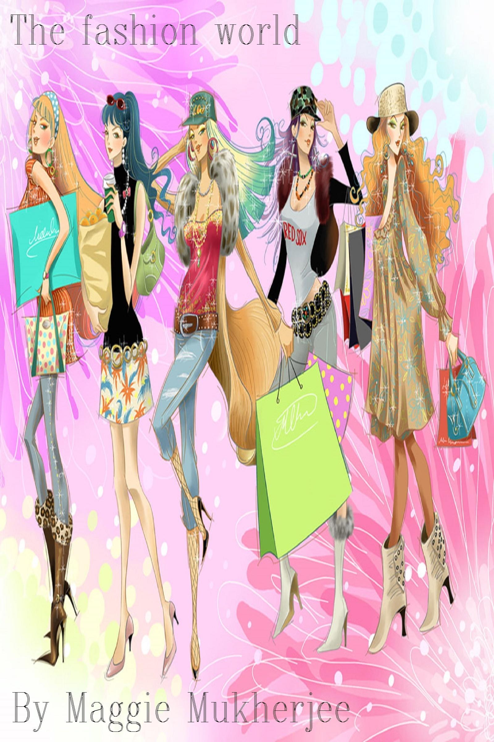 Smashwords The Fashion World A Book By Maggie Mukherjee