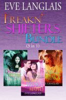 Eve Langlais - Freakn' Shifters Bundle (3-in-1)