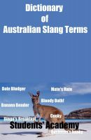 Students' Academy - Dictionary of Australian Slang Terms