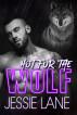 Hot Fur the Wolf by Jessie Lane