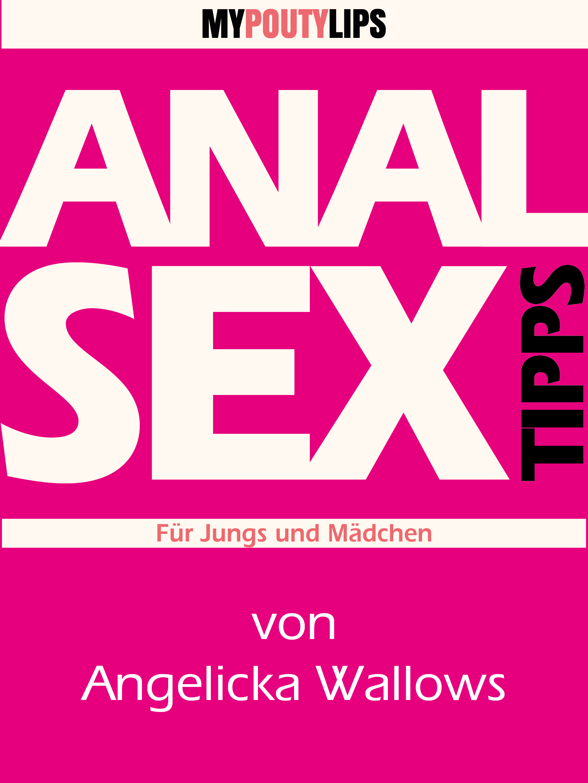 Jan. 2014. Heterosexueller Analsex ist auch Sex, Heterosexueller Oralsex ist sex.