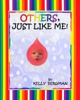Kelly Bergman - Others, Just Like Me