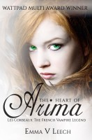 Emma V. Leech - The Heart of Arima (Les Corbeaux: The French Vampire Legend Book 2)