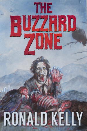 Smashwords – About Ronald Kelly, author of 'The Buzzard Zone