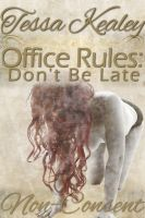 Tessa Kealey - Office Rules: Don't Be Late