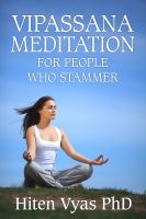 Hiten Vyas - Vipassana Meditation For People Who Stammer (Stutter)