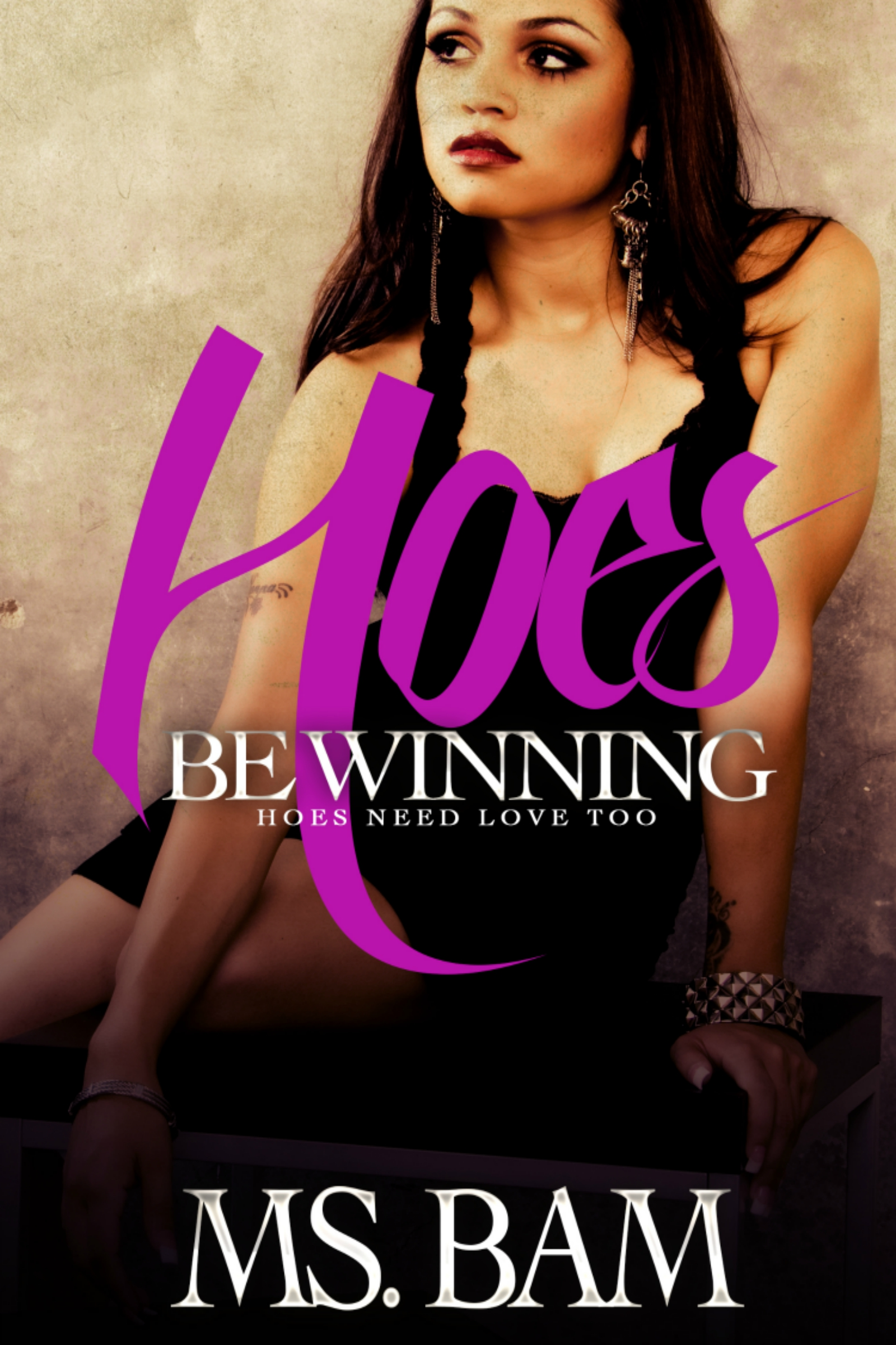 Hoes Be Winning: Hoes Need Love Too