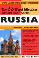 Irene W. Galaktionova - The 33 Worst Mistakes Writers Make About Russia
