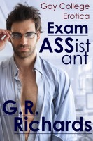G.R. Richards - Exam ASSistant: Gay College Erotica