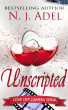 Unscripted: Episode One by N.J. Adel