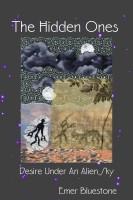 Emer Bluestone - The Hidden Ones - Desire Under An Alien Sky